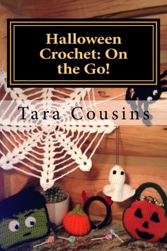Halloween Crochet: On the Go!: 7 Take-Along Projects to Bring Out the Halloween Spirit (On the Go (Crafts Halloween)