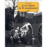 Je me souviens du 16e arrondissement