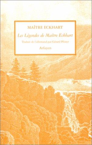 Les légendes de Maître Eckhart por Maître Eckhart