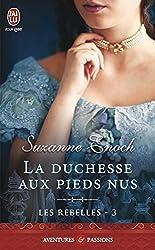 Les rebelles (Tome 3) - La duchesse aux pieds nus