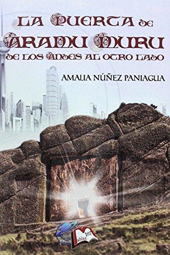Free La Puerta De Aramu Muru De Los Andes Al Otro Lado Libros