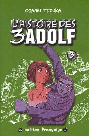 L'histoire des 3 Adolf, Tome 3 : par Osamu Tezuka