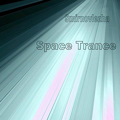 Space Trance [Explicit]
