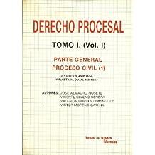 Derecho Procesal (Tomo I. Volumen I). Parte general, proceso civil (1)