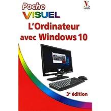L'ordinateur avec Windows 10 Poche visuel, 3e édition