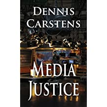 Media Justice (A Marc Kadella Legal Mystery Book 3) (English Edition)