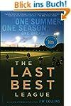 The Last Best League, 10th anniversar...