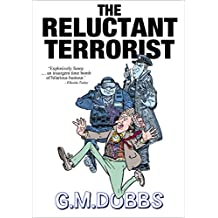 The Reluctant Terrorist