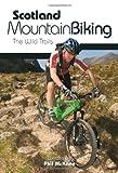 Scotland Mountain Biking: The Wild Trails