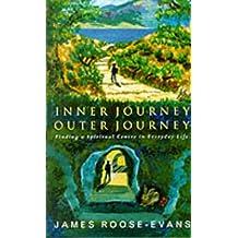 Inner Journey, Outer Journey