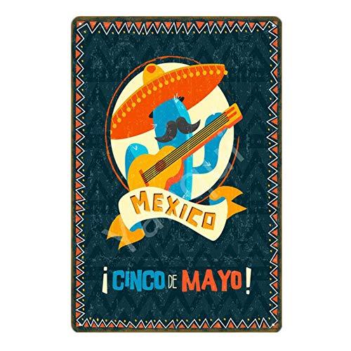 ShAwng Willkommen in Mexiko Flagge Metall Blechschilder Feliz Cinco De Mayo Maya Viva Poster Bar Pub Club Home Decor Vintage Wandaufkleber YN180-NEW0338B, 20x30cm (Cinco De Maya)
