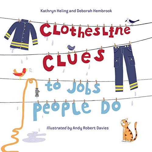 Clothesline Clues To Jobs People Do por Kathryn Heling