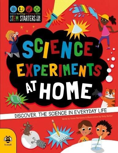 Science Experiments at Home (STEM STARTERS FOR KIDS, Band 7)