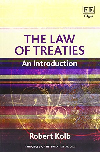 The Law of Treaties: An Introduction (Principles of International Law Series)
