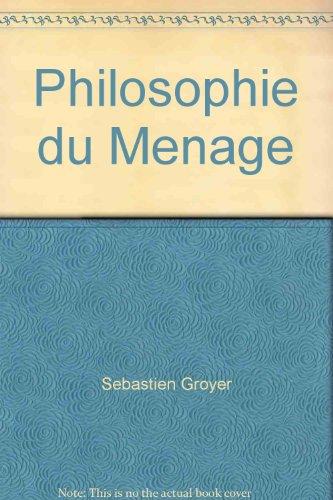 Philosophie du Menage
