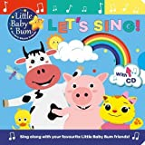 Little Baby Bum Lets Sing! (Singalong Board Book and CD)