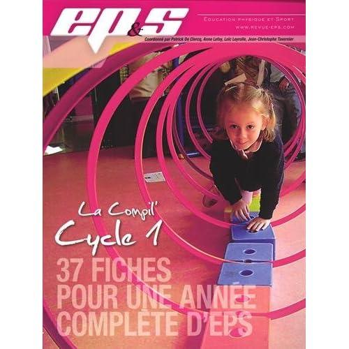 La Compil' Cycle 1 : 37 fiches pour une année complète d'EPS