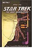 Star Trek. The Next Generation, Band 76: Das Unsterblichkeitsprinzip