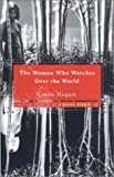 Woman Who Watches Over the World – A Native Memoir