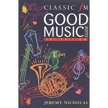 Classic FM Good Music Guide