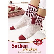 Socken stricken: Ganz einfach - von der Spitze bis zum Schaft