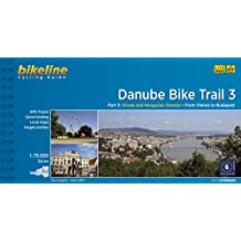 Danube Bike Trail 3: Slovak and Hungarian Danube. From Vienna to Budapest. Maps Scale 1:75.000. Cycling Guide. Esterbauer.: Slovakian and Hungarian Danube from Vienna to Budapest v. 3