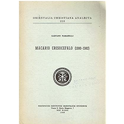Macario Crisocefalo (1300-1382). L'omelia Sulla Festa Dell'ortodossia E La Basilica Di S. Giovanni Di Filadelfia