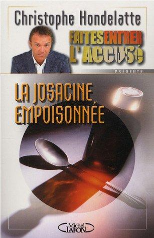 La Josacine empoisonnée