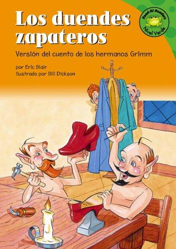 Los Duendes Zapateros: Versin del Cuento de Los Hermanos Grimm (Read-It! Readers en Espanol) por Eric Blair
