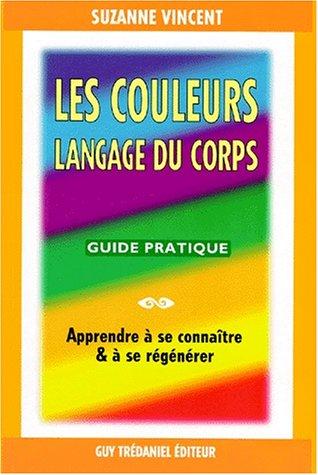 Les couleurs, langage du corps