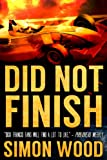 Did Not Finish (Aidy Westlake Mysteries #1) by Simon Wood