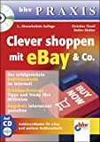 Clever shoppen mit eBay & Co, m. CD-ROM. bhv Praxis