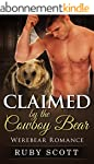 Romance: Claimed by the Cowboy Bear:...