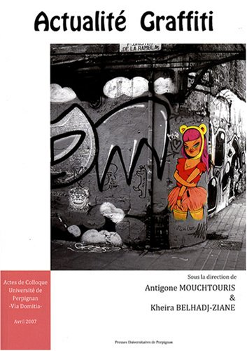 Actualité Graffiti : Actes de colloque