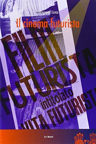 Il cinema futurista