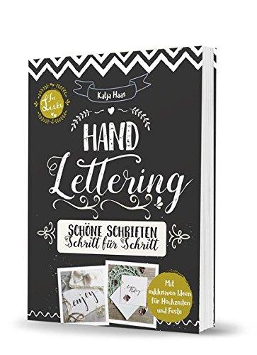 Handlettering: Schöne Schriften - Schritt für Schritt