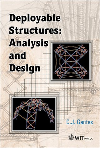 Deployable Structures: Analysis and Design (High Performance Structures & Materials)