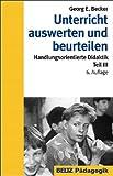 Unterricht auswerten und beurteilen (Beltz Pädagogik) - Georg E Becker
