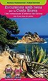 Excursions Amb Nens Per La Costa Brava I Les Comarques D'interior De Girona Des D'una Àrea De Pícnic (Excursions amb nens des d'una àrea de pícnic)
