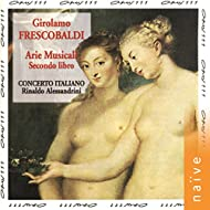 Frescobaldi: Secondo libro de arie musicali
