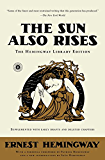 The Sun Also Rises: The Hemingway Library Edition (English Edition)