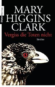 Descargar Novelas Bittorrent Vergiss die Toten nicht: Thriller Epub Gratis