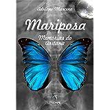 MARIPOSA: Memórias do Aritana (Portuguese Edition)