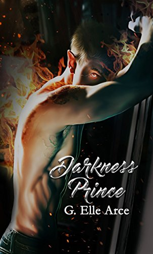 Darkness Prince: Desde el Infierno por G. Elle Arce