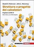 Struttura e progetto dei calcolatori. Progettare con RISC-V. Con e-book