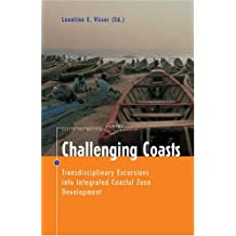 Challenging Coasts: Transdisciplinary Excursions Into Integrated Coastal Zone Development
