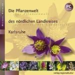 Die Pflanzenwelt des nördlichen Landk...