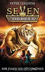 Seven Wonders - Der Fluch des Götter-Königs (Die Seven Wonders-Reihe, Band 4)