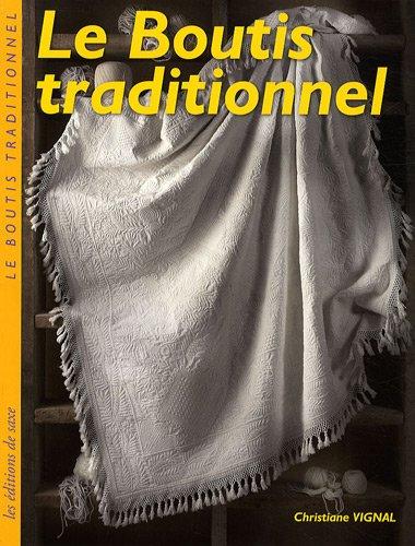Le boutis traditionnel par Christiane Vignal