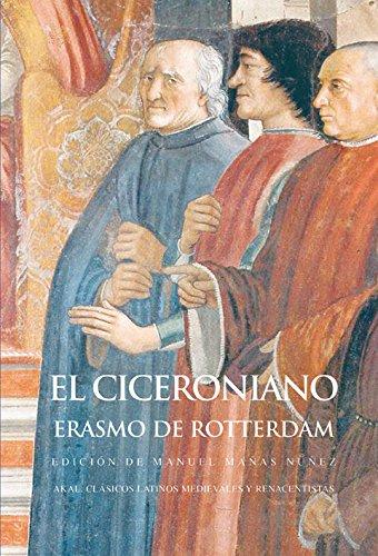 El ciceroniano (Clásicos latinos medievales y renacentistas)